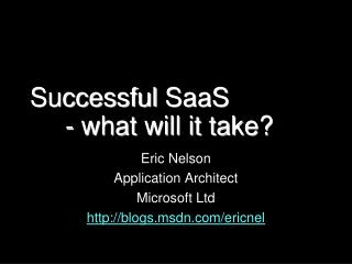 Successful  SaaS - what will it take?