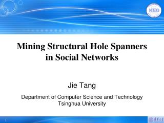 Mining Structural Hole Spanners  in  Social Networks