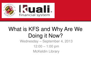 Wednesday – September 4, 2013 12:00 – 1:00 pm McKeldin  Library