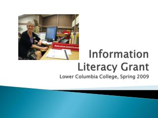 Information  Literacy Grant  Lower Columbia College, Spring 2009