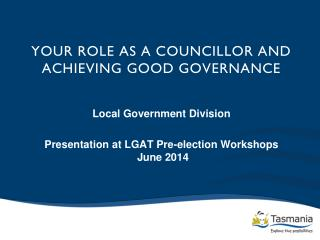 YOUR ROLE AS A COUNCILLOR And achieving good governance