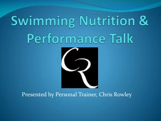 Swimming Nutrition & Performance Talk