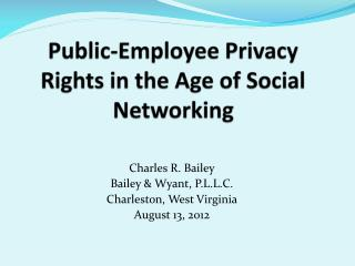 Public-Employee Privacy Rights in the Age of Social Networking