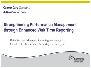 Strengthening Performance Management through Enhanced Wait Time Reporting
