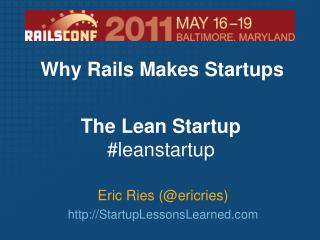 Eric Ries (@ericries) http:// StartupLessonsLearned.com