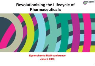 Revolutionising the Lifecycle of Pharmaceuticals