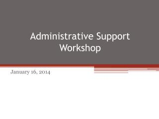 Administrative Support Workshop