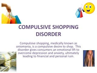 COMPULSIVE SHOPPING DISORDER