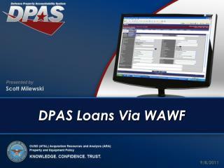 DPAS Loans Via WAWF