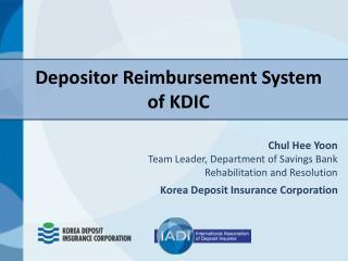 Depositor Reimbursement System of KDIC