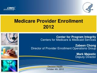 Medicare Provider Enrollment 2012