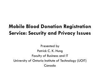 Mobile Blood Donation Registration Service: Security and Privacy Issues