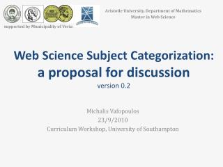 Web Science Subject Categorization:  a proposal for discussion version 0.2
