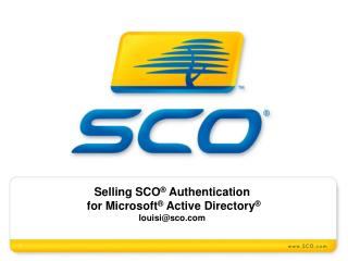 Selling SCO  Authentication for Microsoft  Active Directory