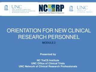 Orientation for New Clinical Research PERSONNEL Module 2