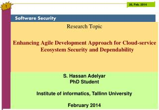 Research Topic Enhancing Agile Development Approach for Cloud-service Ecosystem Security and Dependability