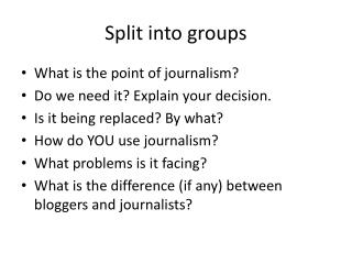 Split into groups