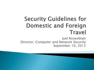Security Guidelines for Domestic and Foreign Travel