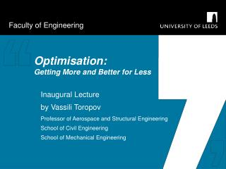 Optimisation: Getting More and Better for Less