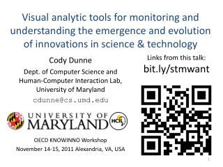 Visual analytic tools for monitoring and understanding the emergence and evolution of innovations in science & technolo