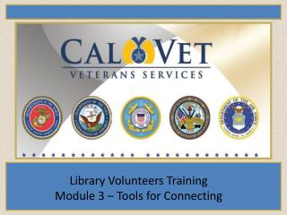 Library Volunteers Training Module 3 – Tools for Connecting