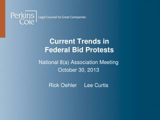 Current Trends in  Federal Bid Protests