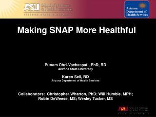 Making SNAP More Healthful