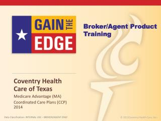 Coventry  Health Care of  Texas Medicare Advantage (MA)  Coordinated Care Plans (CCP) 2014