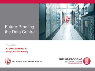 Future-Proofing the Data Centre