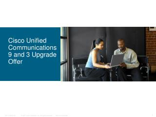 Cisco Unified Communications 9 and  3 Upgrade Offer