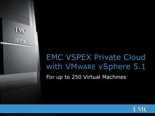 EMC VSPEX Private Cloud with VM ware  vSphere 5.1