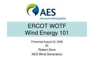 ERCOT WOTF Wind Energy 101