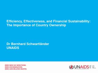 Efficiency, Effectiveness, and Financial Sustainability: The Importance of Country Ownership
