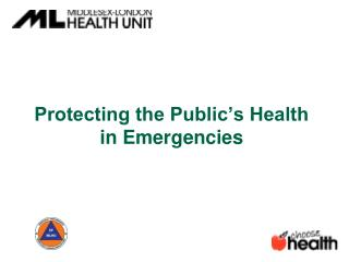 Protecting the Public�s Health  in Emergencies