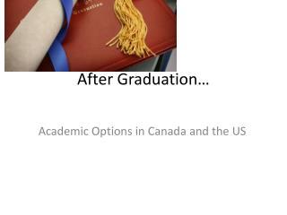 After Graduation…