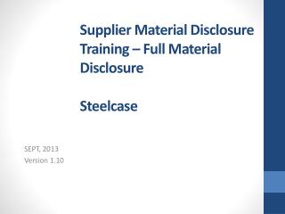 Supplier Material Disclosure Training – Full Material Disclosure Steelcase