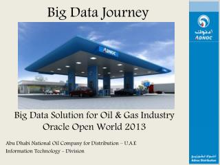 Big Data Solution  for Oil & Gas Industry Oracle Open World 2013