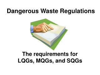 Dangerous Waste Regulations