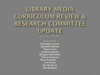 Library media curriculum review &  Research Committee update