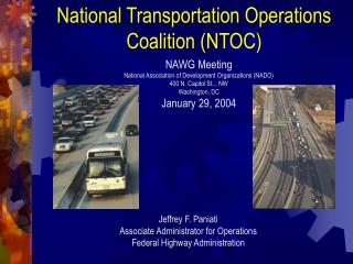 National Transportation Operations Coalition NTOC