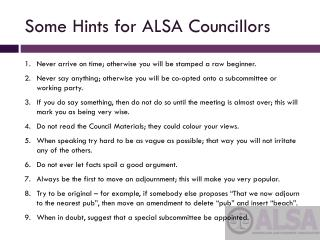 Some Hints for ALSA  Councillors