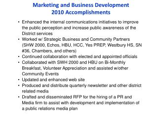 Marketing and Business Development 2010  Accomplishments
