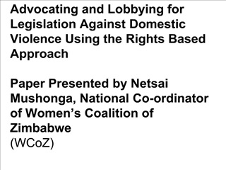Advocating and Lobbying for Legislation Against Domestic Violence Using the Rights Based Approach   Paper Present