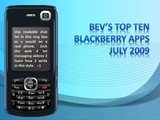 Bev's top ten blackberry apps july  2009