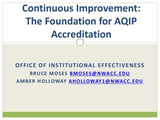 Continuous Improvement:  The Foundation for AQIP Accreditation