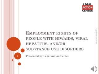 Employment  rights of people with hiv/aids, viral hepatitis, and/or substance use disorders