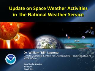 Update on Space Weather Activities in  the National Weather Service