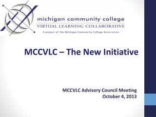 MCCVLC –  The New Initiative