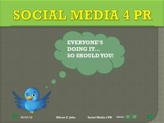 SOCIAL MEDIA 4 PR