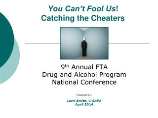You Can�t Fool Us ! Catching the Cheaters